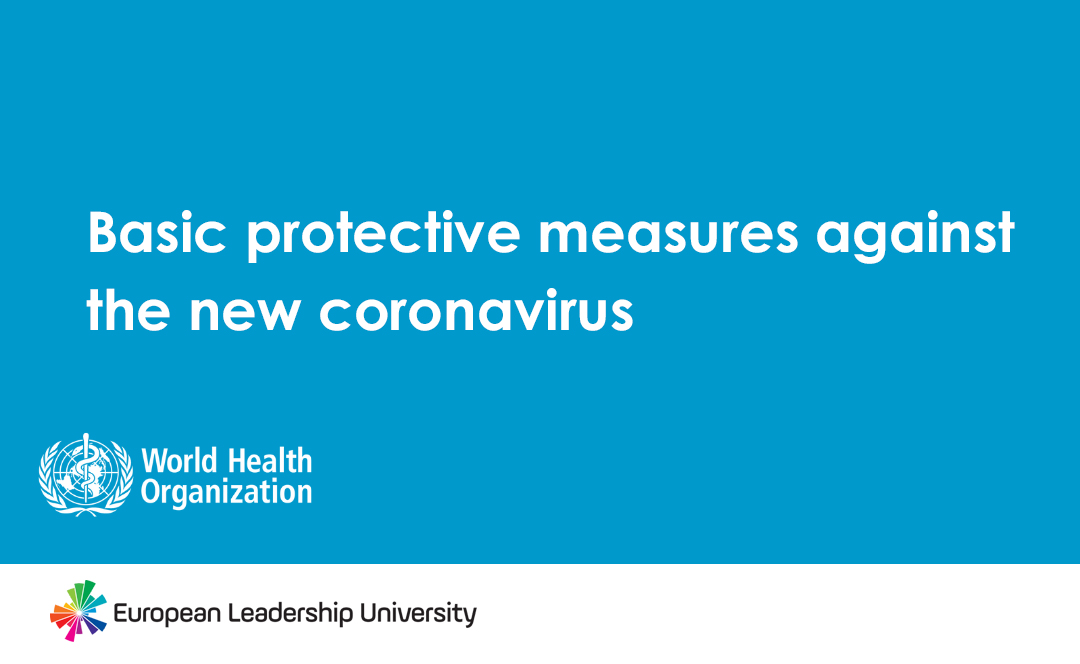Basic protective measures against the new coronavirus (WHO)